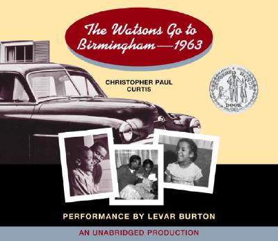 [CD] The Watsons Go To Birmingham--1963 By Curtis, Christopher Paul/ Burton, Levar (NRT)