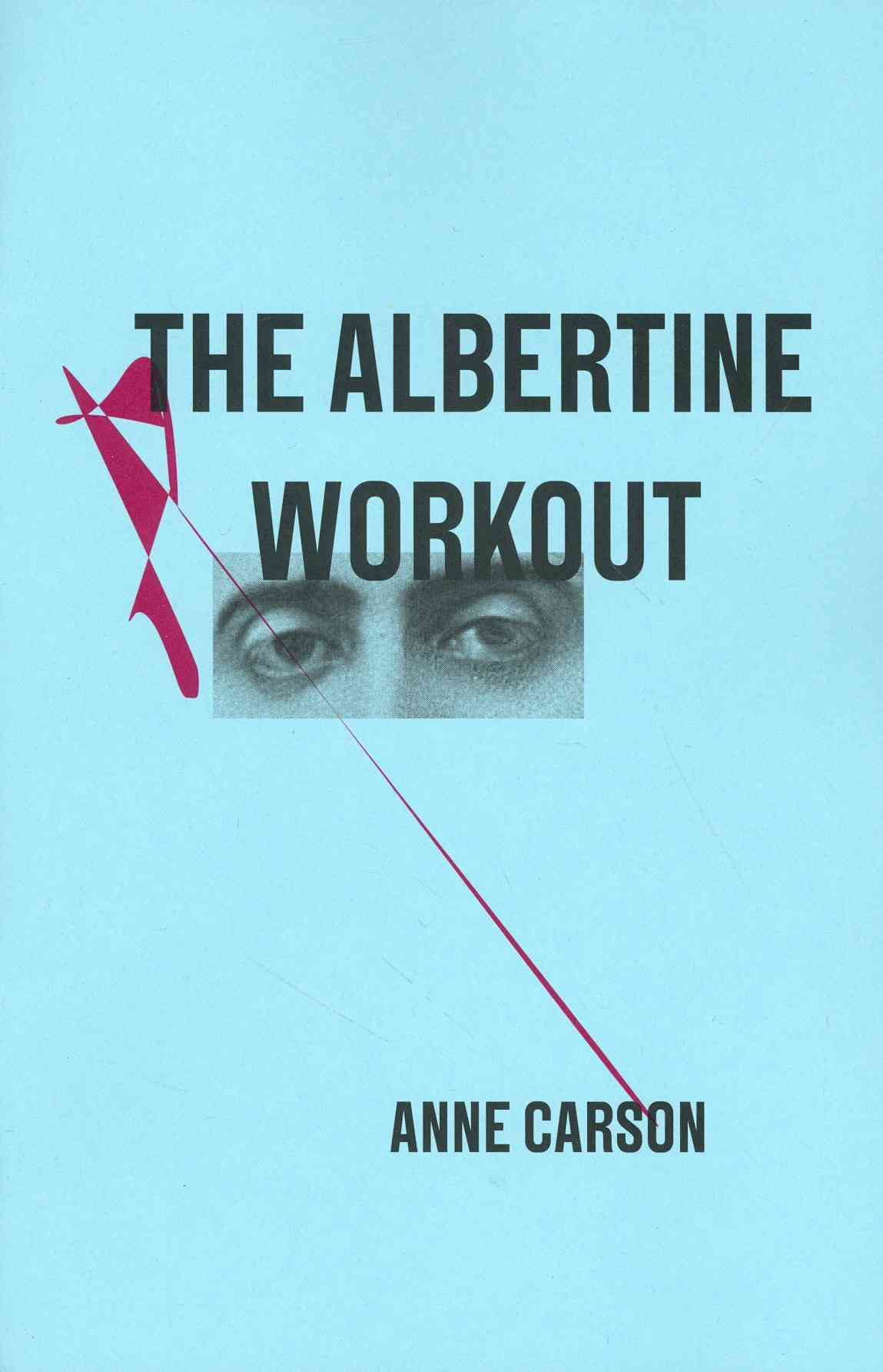The Albertine Workout By Carson, Anne