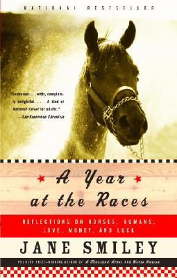 A Year At The Races By Smiley, Jane